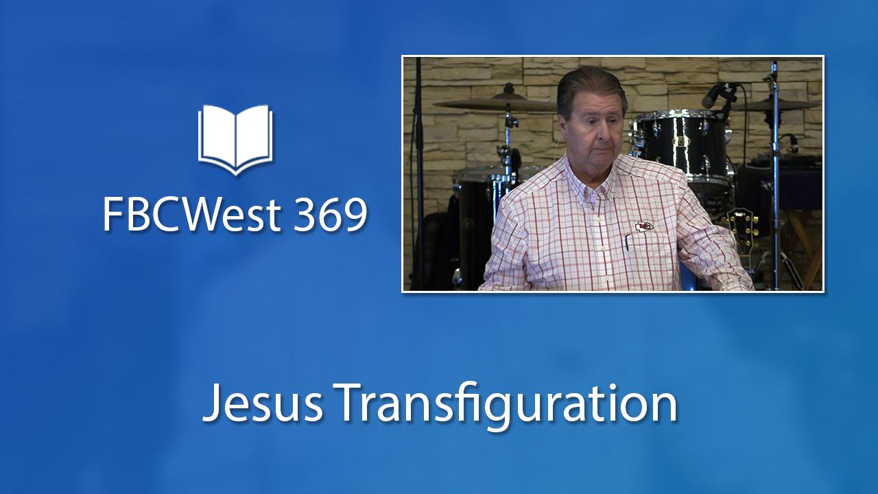 369 FBCWest | Jesus Transfiguration photo poster