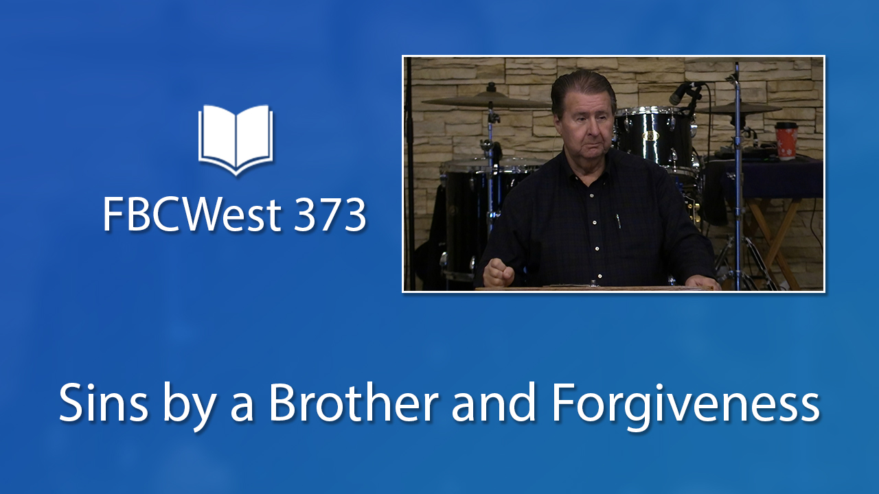 373 FBCWest | Sins by a Brother and Forgiveness photo poster