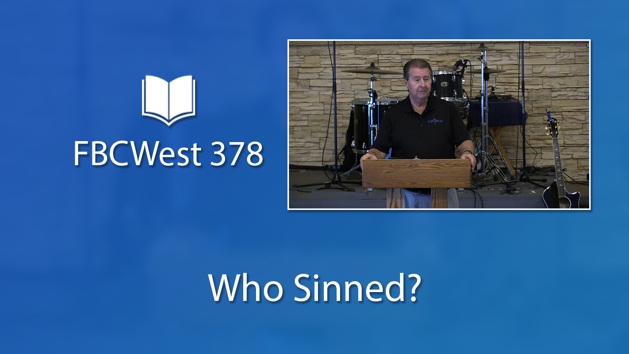 378 FBCWest | Who Sinned? photo poster