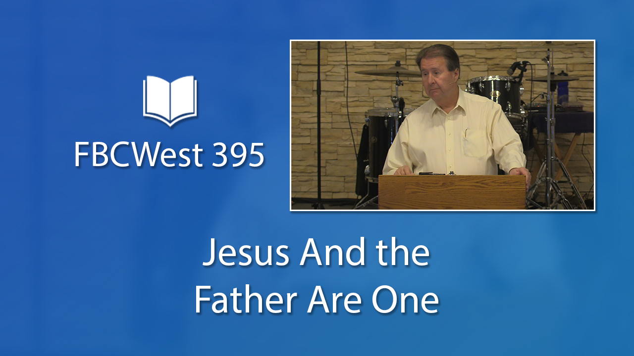 395 FBCWest | Jesus and the Father Are One photo poster