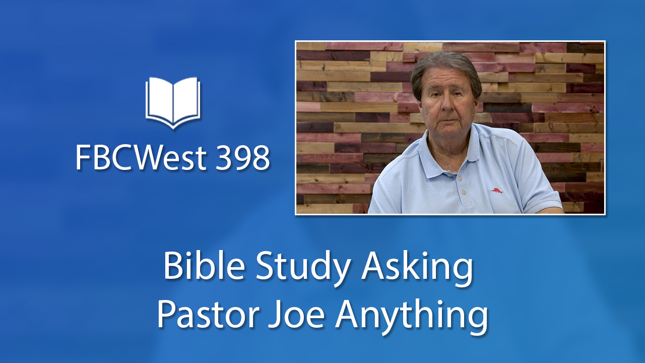 398 FBCWest | Bible Study Asking Pastor Joe Anything photo poster