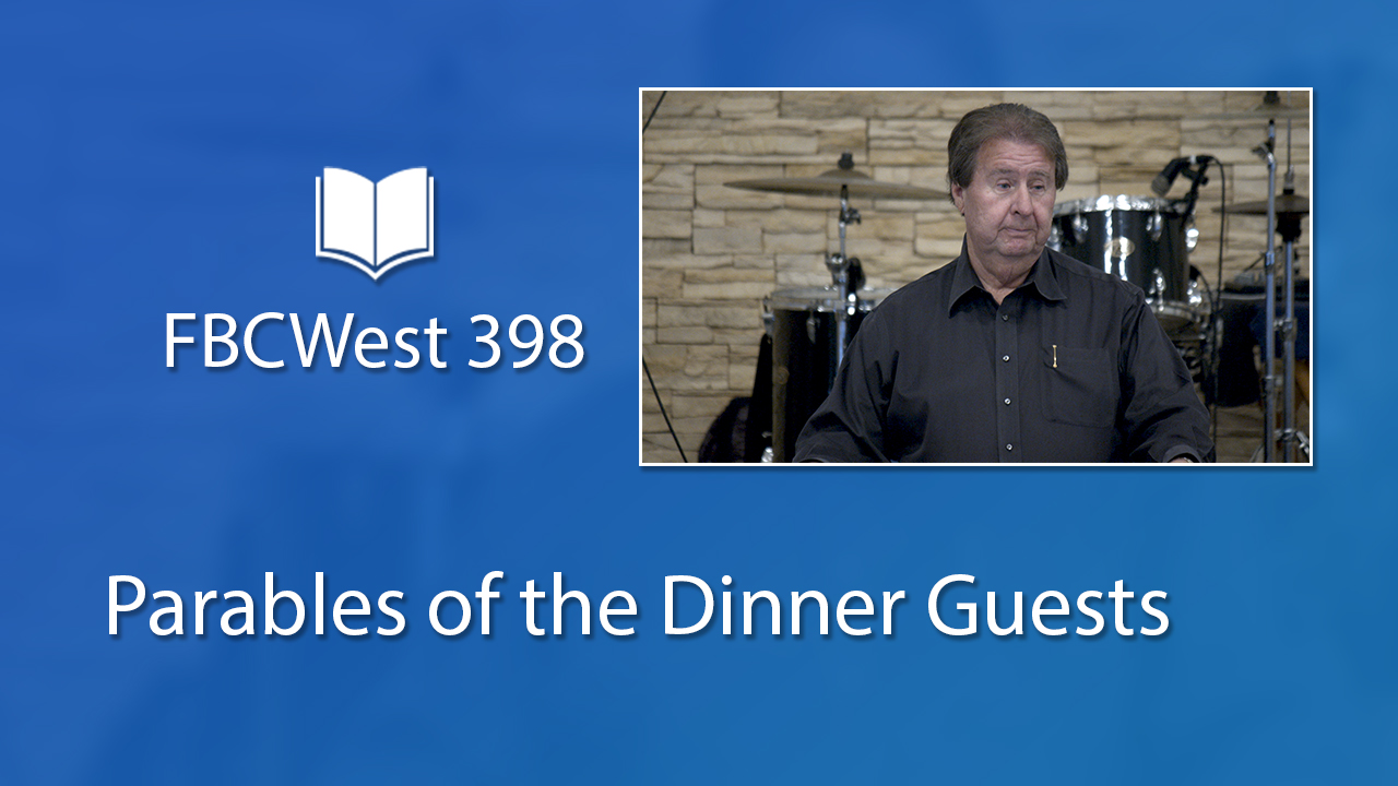 399 FBCWest | Parables of the Dinner Guests photo poster