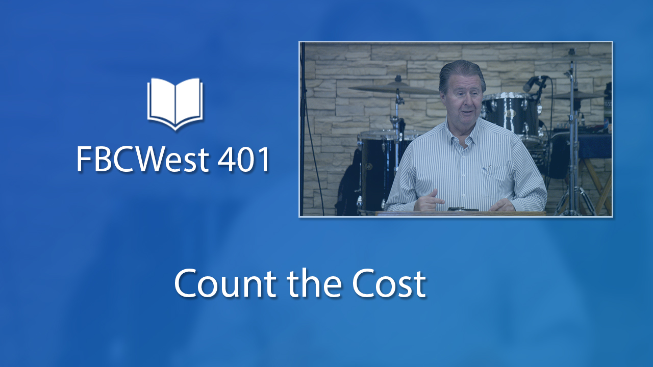 401 FBCWest | Count the Cost photo poster